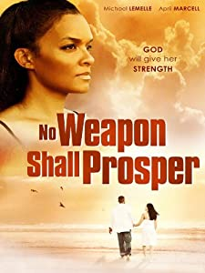 No Weapon Shall Prosper online free