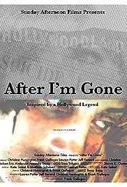 After I'm Gone Poster