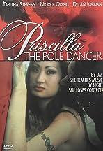 Priscilla the Pole Dancer