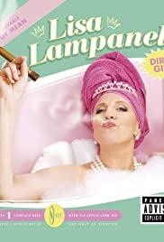 Lisa Lampanelli: Dirty Girl(2007) Poster - TV Show Forum, Cast, Reviews