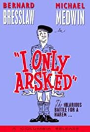 I Only Arsked! Poster
