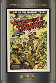 With the Marines at Tarawa(1944) Poster - Movie Forum, Cast, Reviews