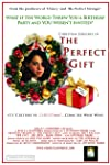 The Perfect Gift (2009)