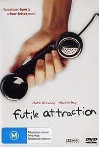 Primary photo for Futile Attraction