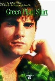 Green Plaid Shirt(1996) Poster - Movie Forum, Cast, Reviews