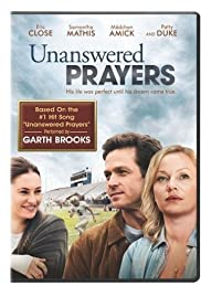 Unanswered Prayers (2010) Poster - Movie Forum, Cast, Reviews
