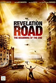 Revelation Road: The Beginning of the End Poster