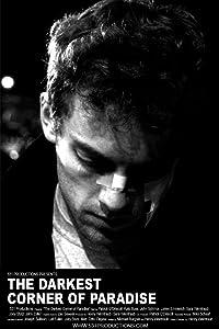 Watch amc movies The Darkest Corner of Paradise (2010), Jason Cronk, John Zoller, Eric Diehl, Maryjane S. Dunne [mts] [320p] [2048x2048]