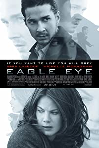 Movie trailer wmv download Eagle Eye by D.J. Caruso [720