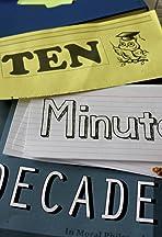 Ten Minute Decade
