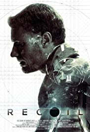 Recoil (2015) Poster - Movie Forum, Cast, Reviews