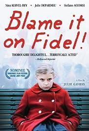 Blame it on Fidel Poster