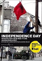 Independence Day - Kosovo auf dem Weg in die Unabhängigkeit