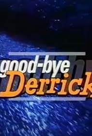 Good bye Derrick! (1998)