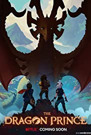 Download The Dragon Prince S01 (Season 1) Hindi Complete 720p HDRip [1.5GB] | Dual Audio [ हिंदी 5.1 + English ] | Netflix Series