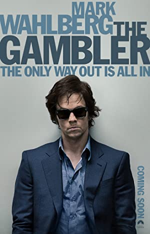 The Gambler (2014) Dual Audio (English+Hindi) BluRay | 480p | 720p