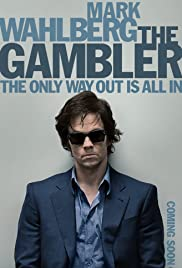 The Gambler (2014) Poster - Movie Forum, Cast, Reviews