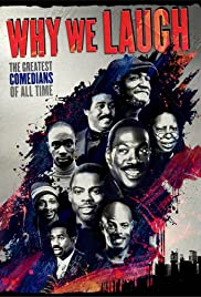 Why We Laugh: Black Comedians on Black Comedy Poster