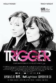 Trigger Poster