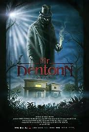 Mr. Dentonn Poster