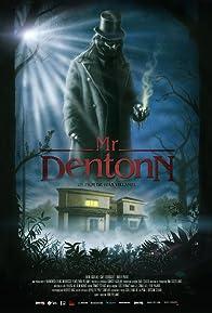 Primary photo for Mr. Dentonn