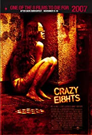 Crazy Eights Poster