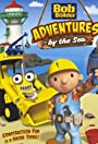 Bob the Builder: Adventures by the Sea