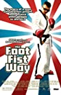 The Foot Fist Way (2006) Poster