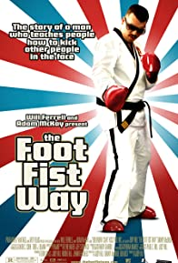 Primary photo for The Foot Fist Way