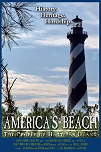 Movie downloads for pc free America's Beach: The People of Hatteras Island [UltraHD]