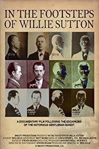 Movie for download In the Footsteps of Willie Sutton [mpg]