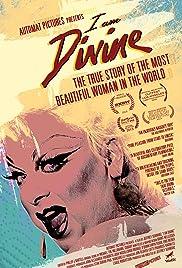 I Am Divine(2013) Poster - Movie Forum, Cast, Reviews