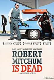 Robert Mitchum Is Dead Poster