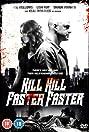 Kill Kill Faster Faster (2008) Poster