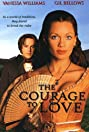 The Courage to Love (2000) Poster