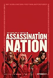 Assassination Nation (2018) Poster - Movie Forum, Cast, Reviews