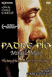 Padre Pio(2000) Poster - Movie Forum, Cast, Reviews