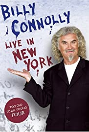 Billy Connolly Live In New York Video 2005 Imdb