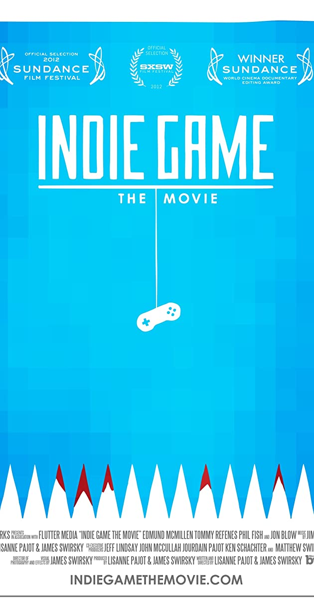 Subtitle of Indie Game: The Movie
