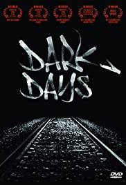 Dark Days(2000) Poster - Movie Forum, Cast, Reviews
