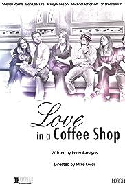 Love in a Coffee Shop (2013) filme kostenlos