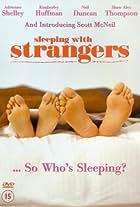 Sleeping with Strangers