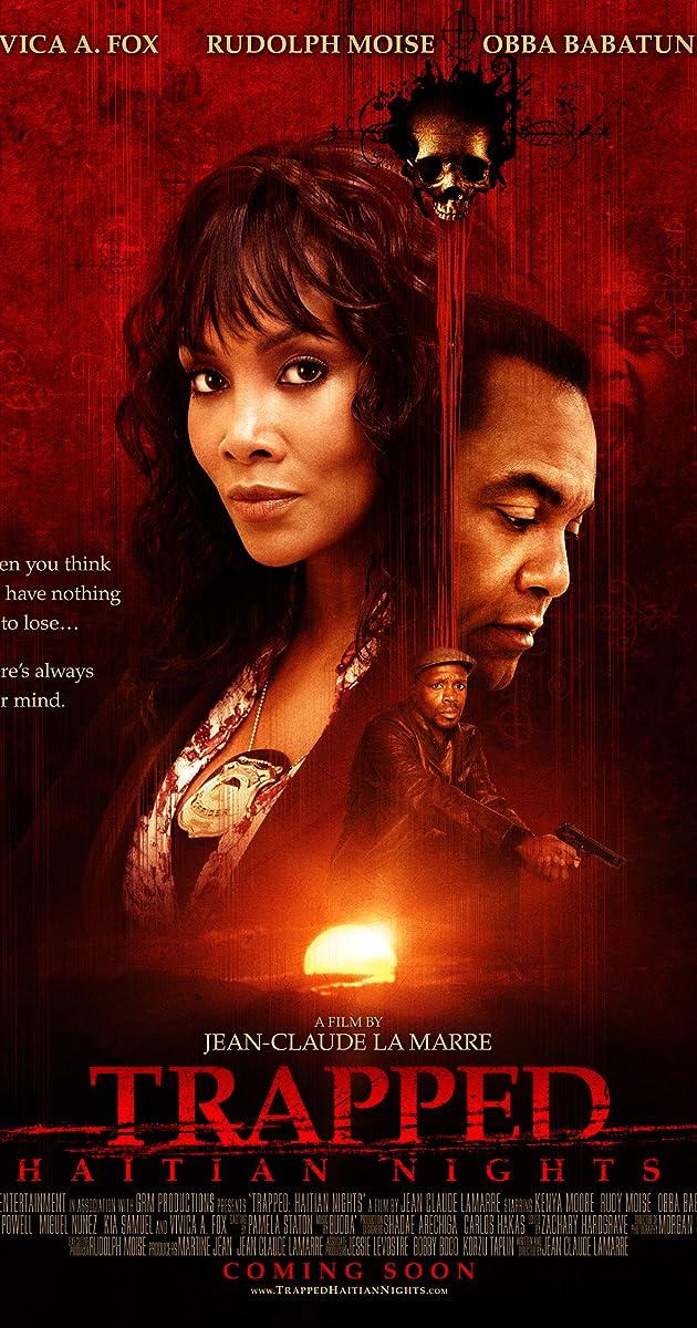Trapped: Haitian Nights (2010) - IMDb