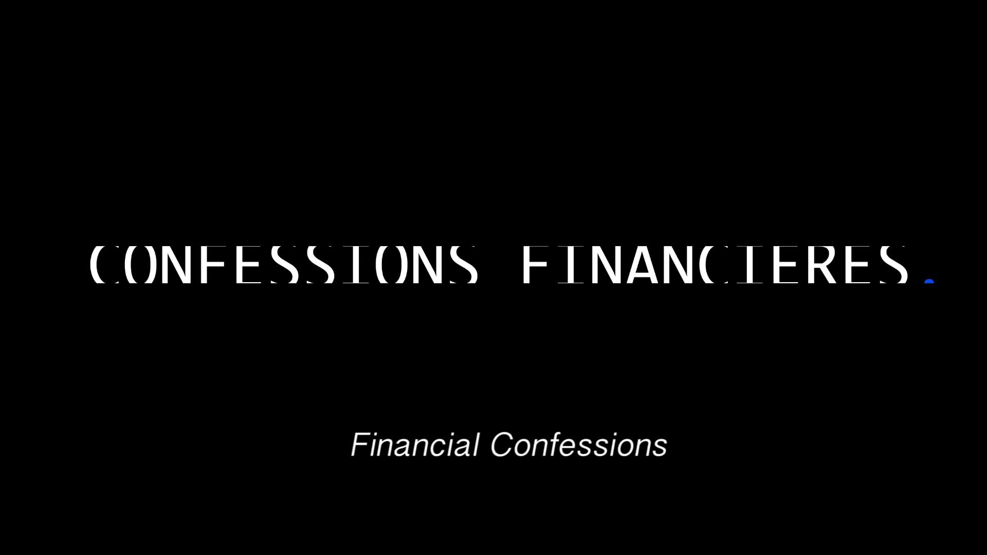 Financial confessions