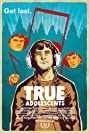 True Adolescents (2009) Poster