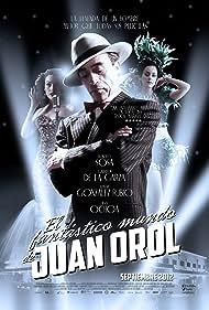 El fantástico mundo de Juan Orol (2012) Poster - Movie Forum, Cast, Reviews