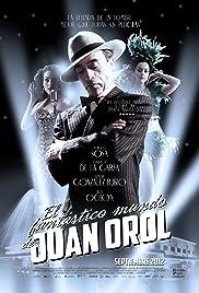 El fantástico mundo de Juan Orol Poster