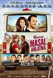 Bana Masal Anlatma (2015) filme kostenlos