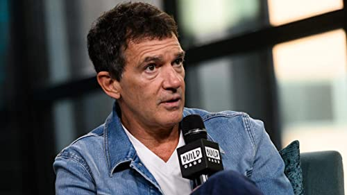 """BUILD: Antonio Banderas Liberated Himself Through His Role in """"Pain and Glory"""""""
