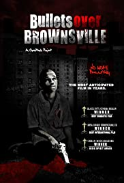 Bullets Over Brownsville Poster